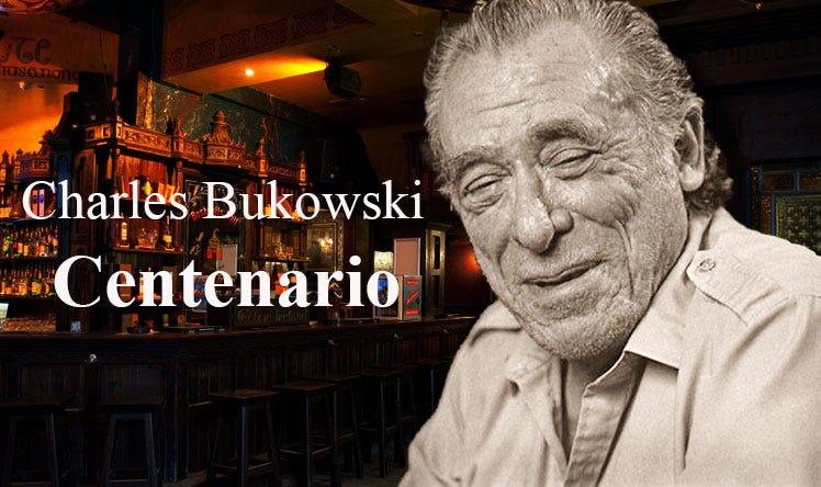 Las razones equivocadas de un joven lector. A cien años del nacimiento de Charles Bukowski.