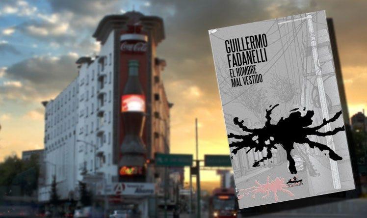 Soledad, muerte y pesimismo en El hombre mal vestido de Guillermo Fadanelli