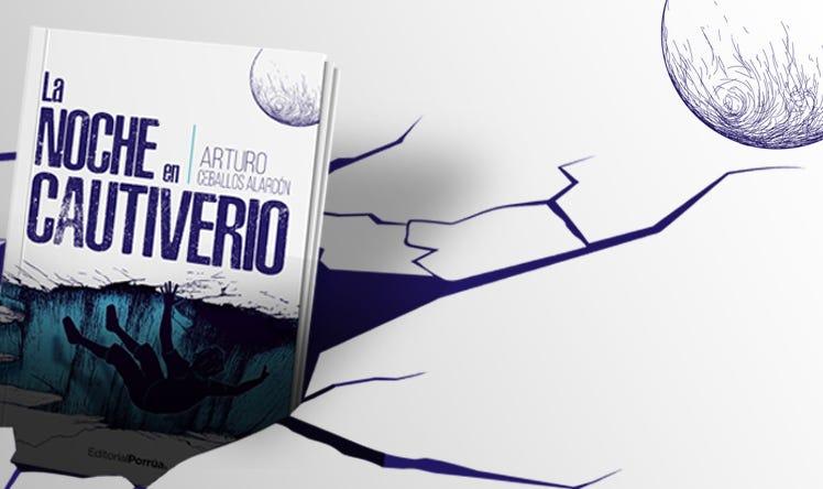 La noche en cautiverio, el gran lanzamiento de Editorial Porrúa