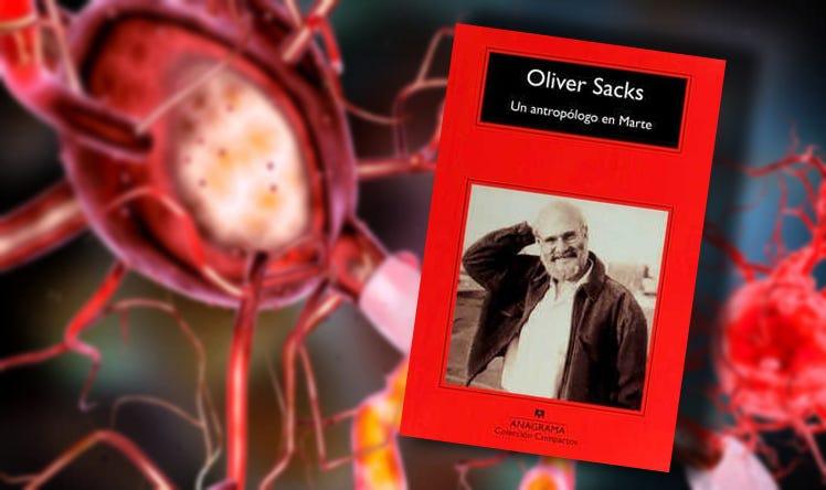 Oliver Sacks entrevista a un antropólogo en Marte