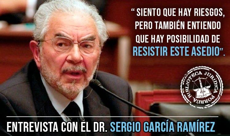 """Sergio García Ramírez: """"Avanza sobre México una corriente muy autoritaria"""""""