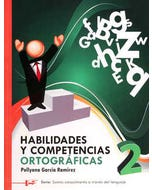 Habilidades y competencias ortográficas 2