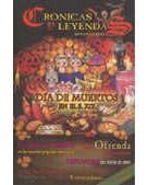 CRONICAS Y LEYENDAS MEXICANAS 6 DIA DE MUERTOS EN EL S. 20