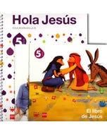 Hola Jesús 5 años + El libro de Jesús + Con mi familia