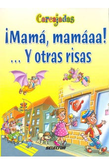 MAMA MAMAAA Y OTRAS RISAS