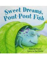 SWEET DREAMS POUTPOUT FISH
