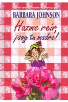 HAZME REIR SOY TU MADRE