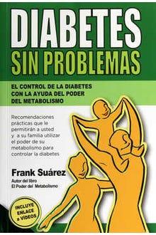 DIABETES SIN PROBLEMAS EL CONTROL DE LA DIABETES CON LA AYUD