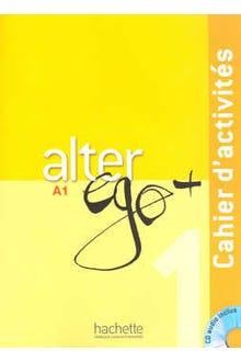 ALTER EGO + 1 A1 CAHIER D ACTIVITES