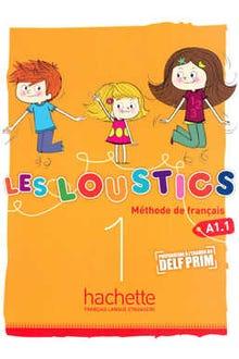 LES LOUSTICS 1 LIVRE DE LELEVE A1 1 METHODE DE FRANCAIS