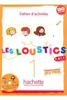 LES LOUSTICS 1 CAHIER D ACTIVITES A1 1 C/CD