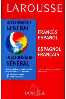 LAROUSSE DICCIONARIO GENERAL FRANCES-ESPAÑOL ESPAGNOL-FRANC
