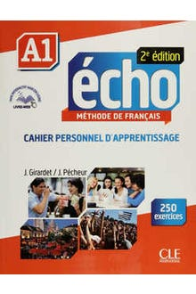 ÉCHO A1 MÉTHODE DE FRANCAIS CAHIER PERSONNEL DAPPRENTISSAGE C/CD Y CUADERNILLO