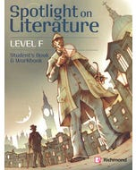 SPOTLIGHT ON LITERATURE LEVEL F STUDENTS BOOK AND WORKBOOK