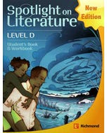 Spotlight on Literature Level D Student's Book & Workbook
