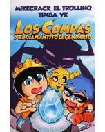Mikecrack, el Trollino, Timba Vk Los Compas y el diamantito legendario