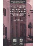 El caso Castañeda ante la Corte Interamericana de Derechos Humanos