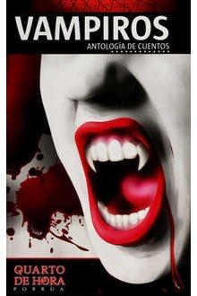 Vampiros: Antología de cuentos