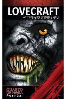 Lovecraft: Antología del horror Vol. I