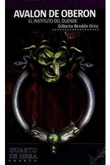Avalon de Oberon: El instituto del duende