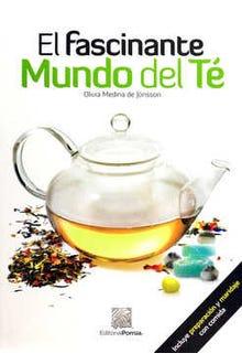 El fascinante mundo del té
