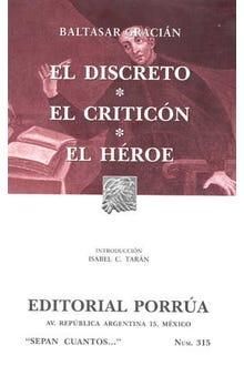 El discreto · El criticón · El héroe