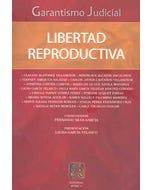 Garantismo judicial: Libertad reproductiva