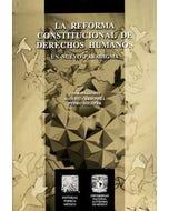 La reforma constitucional de derechos humanos