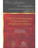 Derecho Supranacional Globalización e Integración Jurídica