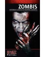 Zombis: Historias clásicas de muertos vivientes
