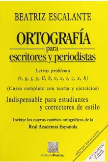 Ortografía para escritores y periodistas