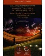 Para una metafísica social *Notas para una teoría de las ciencias sociales* Humanismo trascendental y desarrollo