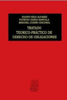Tratado teórico-práctico de derecho de obligaciones