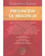 Garantismo Judicial: Presunción de inocencia
