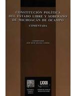 Constitución política del estado libre y soberano de Michoacán de Ocampo comentada