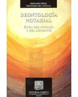 Deontología notarial: Etica del notario y del aspirante