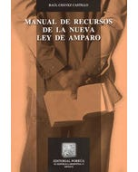 Manual de recursos de la Nueva Ley de Amparo