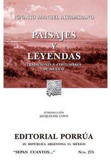 Paisajes y leyendas. Tradiciones y costumbres de México
