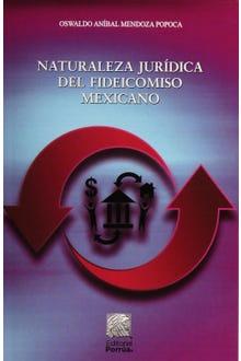 Naturaleza jurídica del fideicomiso mexicano