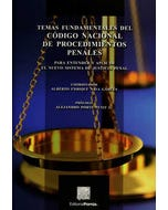 Temas fundamentales del Código Nacional de procedimientos penales