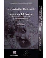Interpretación, calificación e integración del contrato