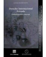 Derecho internacional privado : Globalización e Internet
