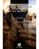 Pesca y desarrollo sustentable en México