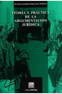 Teoría y práctica de la argumentación jurídica