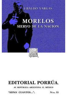Morelos: Siervo de la Nación