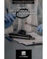 Nociones de criminalística y criminología