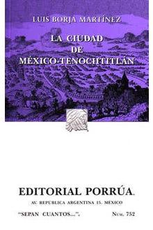 La ciudad de México-Tenochtitlán, 1521-1555