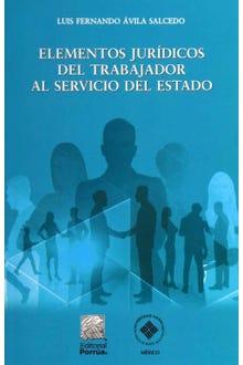 Elementos jurídicos del trabajador al servicio del Estado