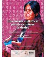 Una mirada multifocal para (re)conocer a México