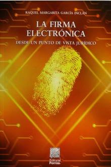 La firma electrónica desde un punto de vista jurídico